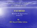 [abbasayleya.org] Usool-ud-deen - TAUHEED 2 - Benefits and Approaches - English